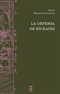 LA DEFENSA DE SÓCRATES*