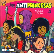 LIGA DE ANTIPRINCESAS N°1