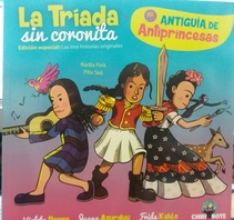LA TRIADA SIN CORONITA + ANTIGUIA ANTIPRINCESAS