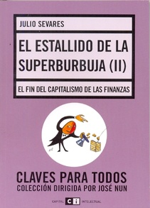 EL ESTALLIDO DE LA SUPERBURBUJA (II)