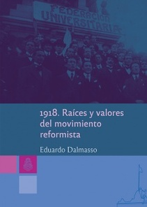 1918. RAICES Y VALORES DEL MOVIMIENTO REFORMISTA