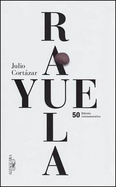 Rayuela Edicion Conmemorativa 50 Aniversario Rayuela Ecuador