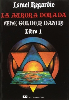 AURORA DORADA 1, LA (THE GOLDEN DAWN) LIBRO 1