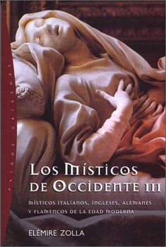 MISTICOS DE OCCIDENTE III, LOS