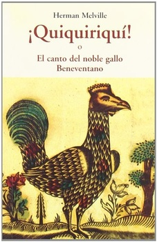 QUIQUIRIQUI ! O EL CANTO DEL NOBLE GALLO