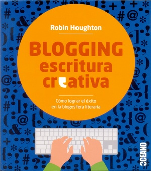 BLOGGING ESCRITURA CREATIVA