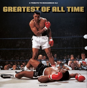 GREATEST OF ALL TIME (MUHAMMAD ALI)
