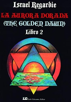 AURORA DORADA 2, LA (THE GOLDEN DAWN) LIBRO 2