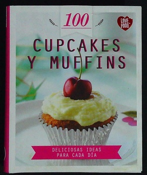 100 CUPCAKES Y MUFFINS