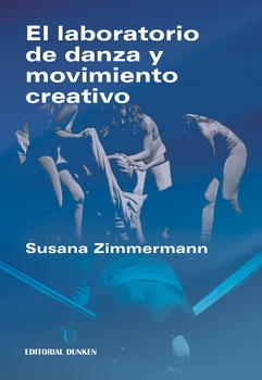 LABORATORIO DE DANZA Y MOVIMIENTO CREATIVO, EL
