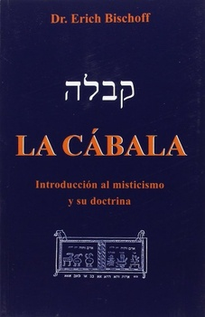 CABALA. INTRODUCCION AL MISTICISMO Y SU DOCTRINA