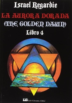 AURORA DORADA 4, LA (THE GOLDEN DAWN) LIBRO 4