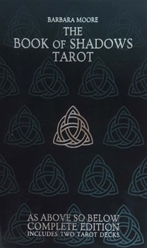 BOOK OF SHADOWS TAROT, COMPLETE EDITION INCLUIDES TWO TAROT DECKS, THE