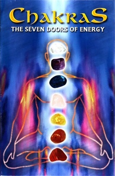 CHAKRAS THE SEVEN DOORS OF ENERGYA