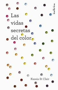VIDAS SECRETAS DEL COLOR, LAS