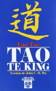 TAO TE KING (VERSION DE JOHN C.H. WU)