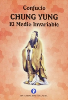 CHUNG YUNG EL MEDIO INVARIABLE