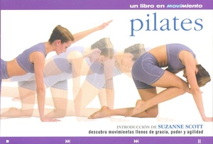 PILATES UN LIBRO EN MOVIMIENTO