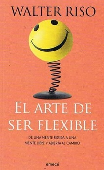 ARTE DE SER FLEXIBLE, EL