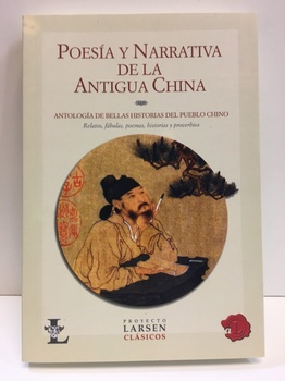 POESÍA Y NARRATIVA DE LA ANTIGUA CHINA