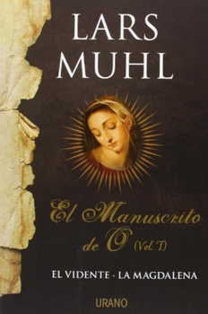 MANUSCRITO DE O, EL (VOL. I)