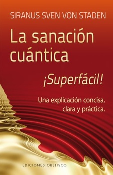 SANACION CUANTICA SUPERFACIL!, LA