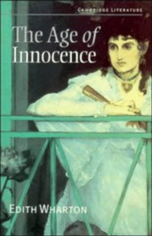 AGE OF INNOCENCE - CAMBRIDGE LITERATURE