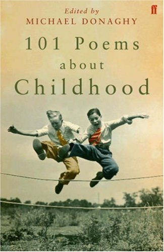 101 POEMS ABOUT CHILDHOOD (PB)