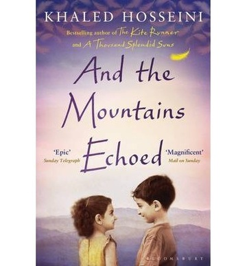 AND THE MOUNTAINS ECHOED - Bloomsbury