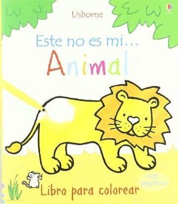 Este No Es Mi Animal Libro Para Colorear Con Pegatinas