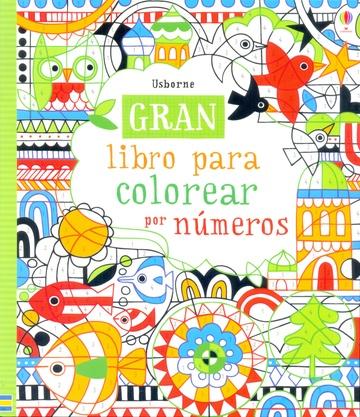 GRAN LIBRO PARA COLOREAR POR NUMEROS - Las Mil y Una Hojas Libros