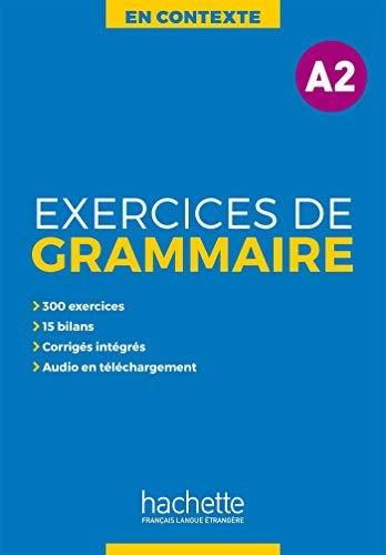 EN CONTEXTE : EXERCICES DE GRAMMAIRE A2 + AUDIO MP3 + CORRIGES