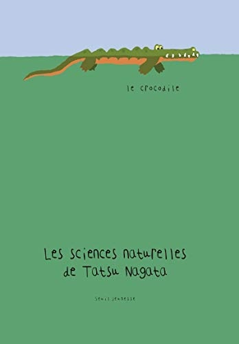 LE CROCODILE. LES SCIENCES NATURELLES