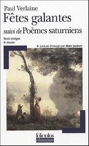 Fêtes Galantes Suivi De Poèmes Saturniens Las Mil Y Una