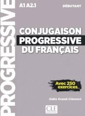 CONJUGAISON PROGRESSIVE DEBUTANT + CD AUDIO NC