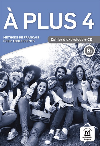 A PLUS 4 - CAHIER D'ACTIVITES+CD