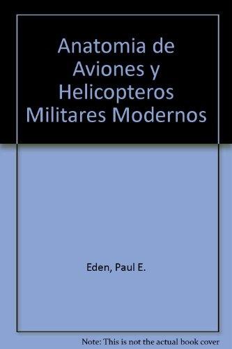 ANATOMIA DE AVIONES Y HELICOPTEROS MILITARES MODERNOS - Las Mil y ...