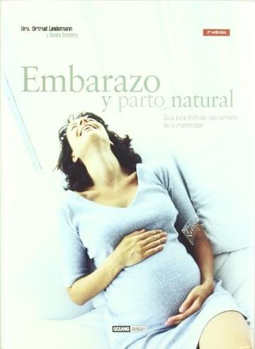 EMBARAZO Y PARTO NATURAL (TD) - Antígona Libros - de Ediciones del ...