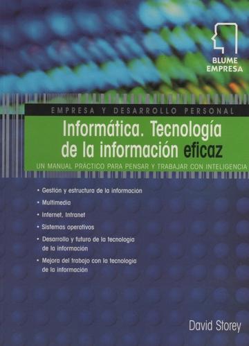 INFORMATICA TECNOLOGIA DE LA INFORMACION EFICAZ - Las Mil y Una ...