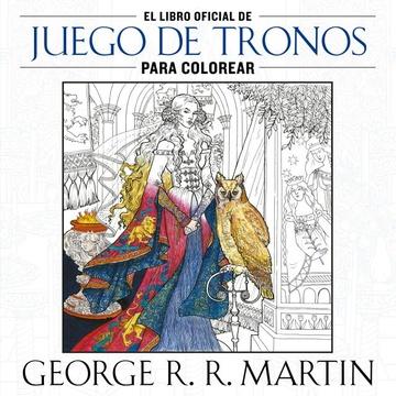 El libro oficial de Juegos de Tronos para colorear - Las Mil y Una ...