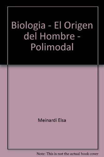 BIOLOGIA + EL ORIGEN DEL HOMBRE Y SU EVOLUCION POLIMODAL - Las Mil y ...