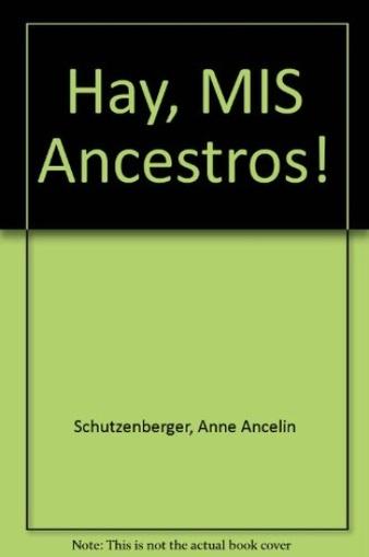 anne schutzenberger ay mis ancestros