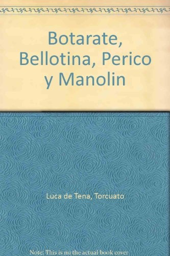 BOTARATE BELLOTINA PERICO MANOLIN