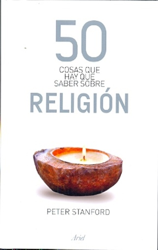 50 COSAS QUE HAY QUE SABER SOBRE RELIGIÓN - Antígona