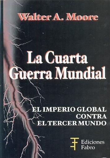 LA CUARTA GUERRA MUNDIAL - Antígona Libros - de Ediciones del Sol S.R.L.