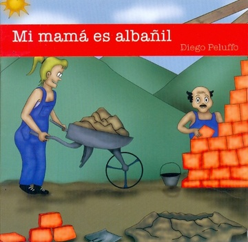 MI MAMÁ ES ALBAÑIL