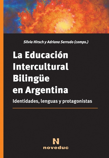 EDUCACION INTERCULTURAL BILINGUE EN ARGENTINA, LA
