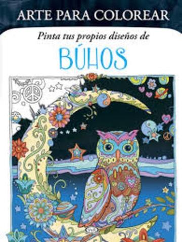Arte para colorear: Búhos - Las Mil y Una Hojas Libros