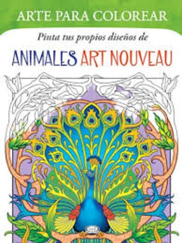 ANIMALES ART NOUVEAU ARTE PARA COLOREAR - Las Mil y Una Hojas Libros