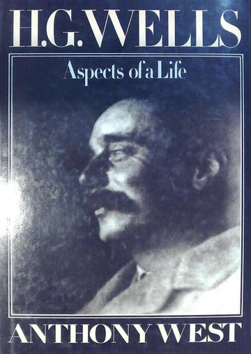 H. G. Wells. Aspects of a life (Usado)
